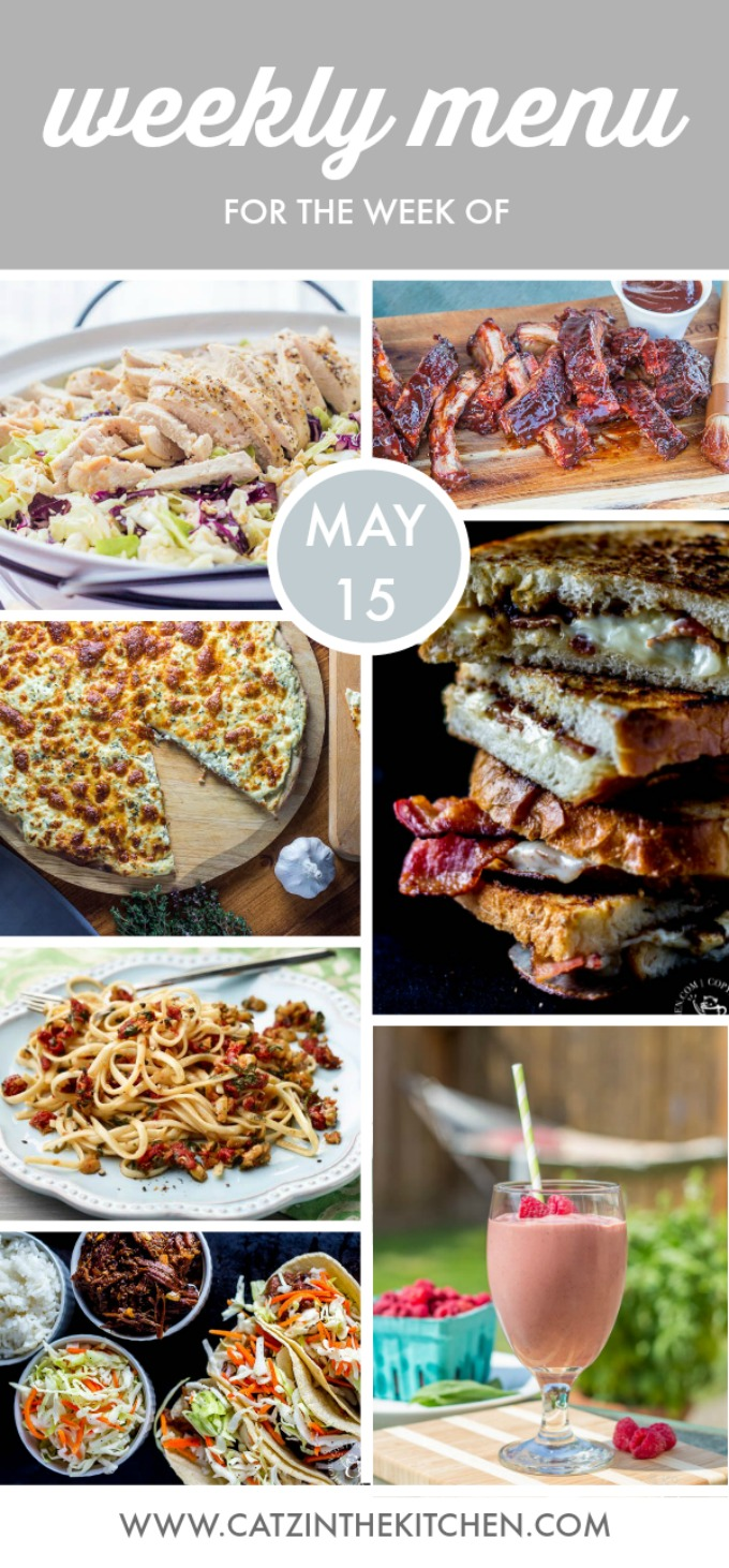 Weekly Menu for the Week of May 15th - Catz in the Kitchen